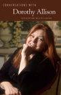Conversations with Dorothy Allison (Literary Conversations) Cover Image