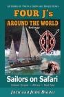 Sailors on Safari: Four J's Around the World Trilogy Cover Image