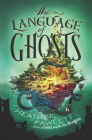 The Language of Ghosts Cover Image