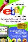 The Official eBay Guide to Buying, Selling, and Collecting Just About Anything Cover Image