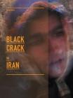 Black Crack in Iran Cover Image