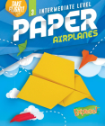 Intermediate Level Paper Airplanes Cover Image