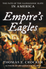 Empire's Eagles: The Fate of the Napoleonic Elite in America Cover Image