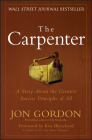 The Carpenter: A Story about the Greatest Success Strategies of All Cover Image