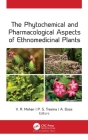 The Phytochemical and Pharmacological Aspects of Ethnomedicinal Plants Cover Image