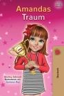 Amandas Traum: Amanda's Dream - German Children's Book (German Bedtime Collection) Cover Image