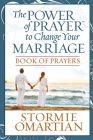 The Power of Prayer(tm) to Change Your Marriage Book of Prayers Cover Image