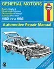 General Motors - Buick Skylark, Chevrolet Citation, Oldsmobile Omega, Pontiac Phoenix: 1980 thru 1985 (Automotive Repair Manual) Cover Image