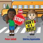 STOP! STOP! Don't be a bully! Cover Image
