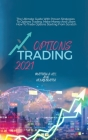 Options Trading 2021: The Ultimate Guide With Proven Strategies To Options Trading. Make Money And Learn How To Trade Options Starting From Cover Image