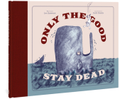 Only The Good Stay Dead Cover Image