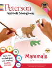 Peterson Field Guide Coloring Books: Mammals (Peterson Field Guide Color-In Books) Cover Image