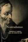 Nostradamus: 'Tomorrow at sunrise ...I shall no longer be here' Cover Image