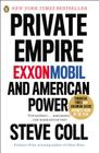 Private Empire: Exxonmobil and American Power Cover Image