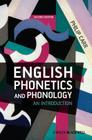 English Phonetics and Phonology: An Introduction Cover Image