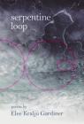 Serpentine Loop Cover Image