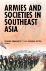 Armies and Societies in Southeast Asia Cover Image