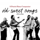 Old Sweet Songs: A Prairie Home Companion, 1974-1976 Cover Image