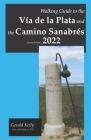 Walking Guide to the Via de la Plata and the Camino Sanabres Second Edition Cover Image