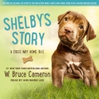 Shelby's Story: A Dog's Way Home Tale (Dog's Purpose) Cover Image