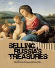 Selling Russia's Treasures: The Soviet Trade in Nationalized Art, 1917a-1938 Cover Image