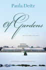 Of Gardens: Selected Essays (Penn Studies in Landscape Architecture) Cover Image