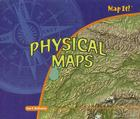Physical Maps (Map It!) Cover Image
