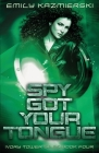 Spy Got Your Tongue Cover Image