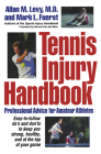 Tennis Injury Handbook: Professional Advice for Amateur Athletes Cover Image