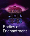 Bodies of Enchantment: Puppets from Asia, Europe, Africa and the Americas Cover Image