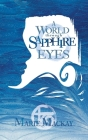 A World Through Sapphire Eyes Cover Image