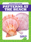 Patterns at the Beach (Patterns in Nature) Cover Image