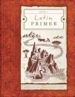 Latin Primer 1 Student Edition (Student) Cover Image