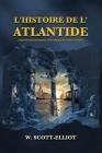 L'Histoire de l'Atlantide: Esquisse géographique, historique et ethnologique Cover Image