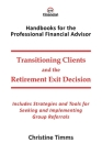 Transitioning Clients and the Retirement Exit Decision Cover Image