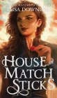 House of Matchsticks Cover Image