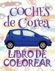 ✌ Coches de Corea ✎ Libro de Colorear Carros Colorear Niños 7 Años ✍ Libro de Colorear Infantil: ✌ Cars of Korea Coloring Book Cover Image