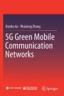 5g Green Mobile Communication Networks Cover Image