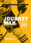 Journeyman: The Story of NHL Right Winger Jamie Leach Cover Image