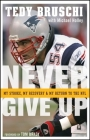 Never Give Up: My Stroke, My Recovery, and My Return to the NFL Cover Image