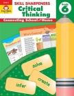 Skill Sharpeners Critical Thinking Grade 6 (Skill Sharpeners: Critical Thinking) Cover Image