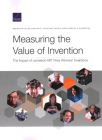 Measuring the Value of Invention: The Impact of Lemelson-Mit Prize Winners' Inventions Cover Image