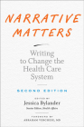 Narrative Matters: Writing to Change the Health Care System Cover Image