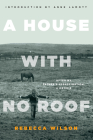 A House with No Roof: After My Father's Assassination: A Memoir Cover Image