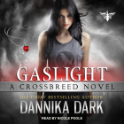Gaslight (Crossbreed #4) Cover Image