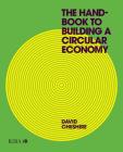The Handbook to Building a Circular Economy Cover Image