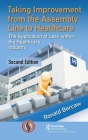 Taking Improvement from the Assembly Line to Healthcare: The Application of Lean within the Healthcare Industry Cover Image