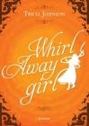 Whirl Away Girl Cover Image