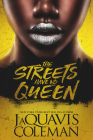 The Streets Have No Queen Cover Image