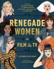Renegade Women in Film and TV Cover Image